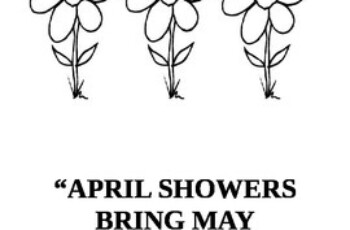 BULLETIN BOARD APRIL SHOWERS BRING MAY FLOWERS WELCOME