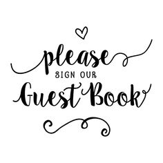 Free Printable Wedding Sign Please Sign Our Guestbook